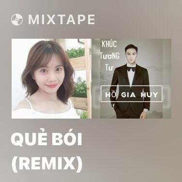 Mixtape Quẻ Bói (Remix) - Various Artists