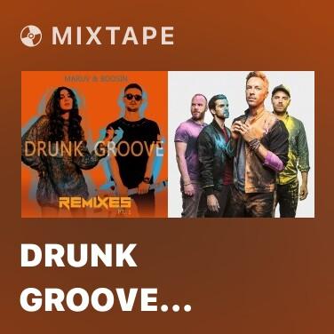 Mixtape Drunk Groove (Kolya Funk & Mephisto Extended Mix)