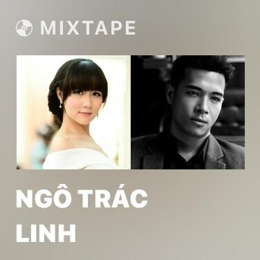Mixtape Ngô Trác Linh - Various Artists