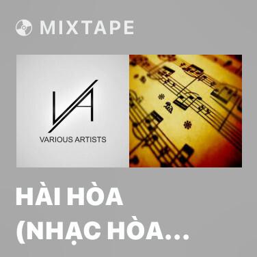 Radio Hài Hòa (Nhạc Hòa Tấu) - Various Artists