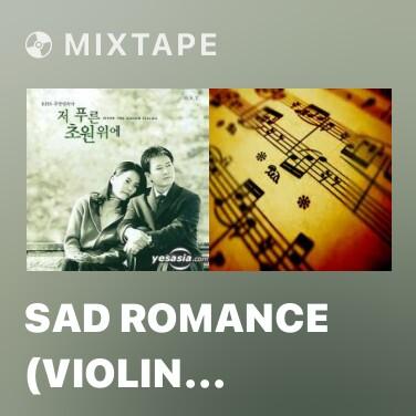 Radio Sad Romance (Violin Version)