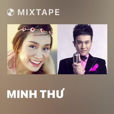 Mixtape Minh Thư - Various Artists