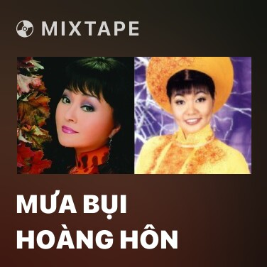 Mixtape Mưa Bụi Hoàng Hôn