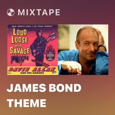 Mixtape James Bond Theme