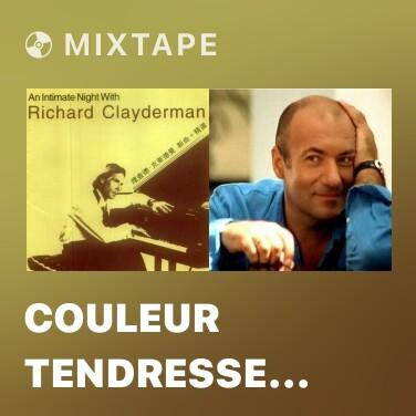 Mixtape Couleur Tendresse (Color Tenderness) - Various Artists
