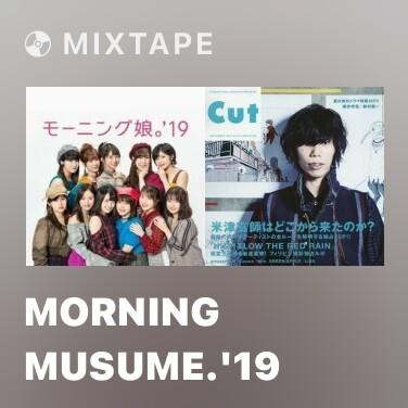 Mixtape Morning Musume.'19 - Various Artists