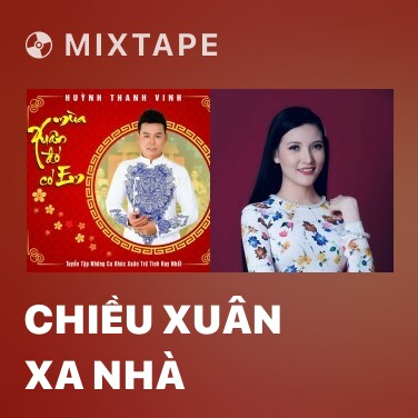Radio Chiều Xuân Xa Nhà - Various Artists