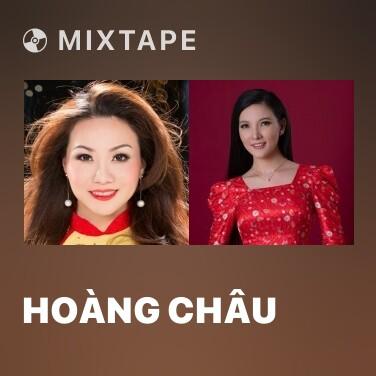 Mixtape Hoàng Châu
