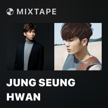 Mixtape Jung Seung Hwan - Various Artists