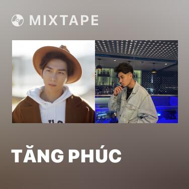 Mixtape Tăng Phúc - Various Artists