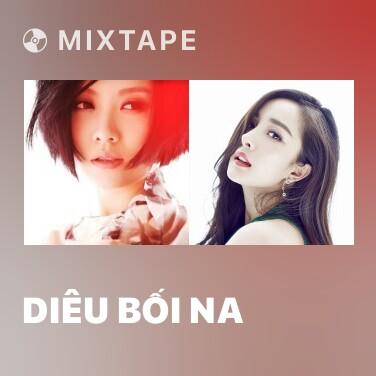 Radio Diêu Bối Na - Various Artists