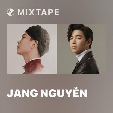 Mixtape Jang Nguyễn - Various Artists