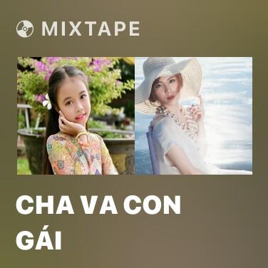 Mixtape Cha Va Con Gái - Various Artists