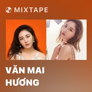 Radio Văn Mai Hương - Various Artists