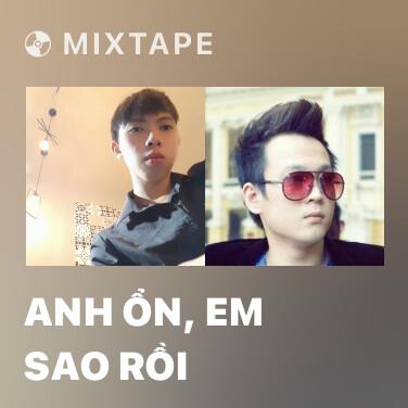 Mixtape Anh Ổn, Em Sao Rồi - Various Artists