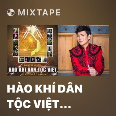 Mixtape Hào Khí Dân Tộc Việt (Version 2) - Various Artists