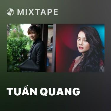 Mixtape Tuấn Quang - Various Artists