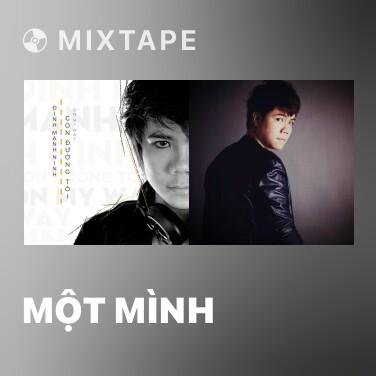 Mixtape Một Mình -