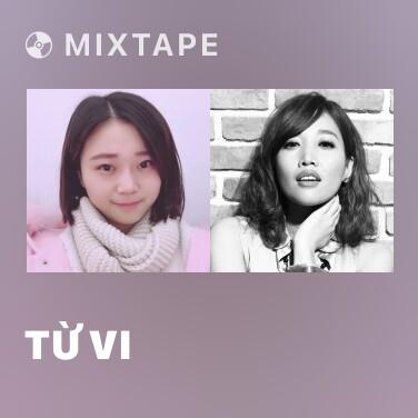 Mixtape Từ Vi - Various Artists