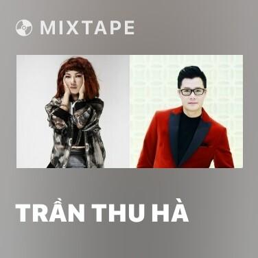 Radio Trần Thu Hà - Various Artists