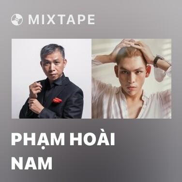 Mixtape Phạm Hoài Nam - Various Artists