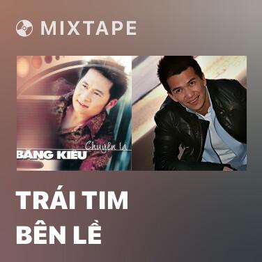 Radio Trái Tim Bên Lề - Various Artists