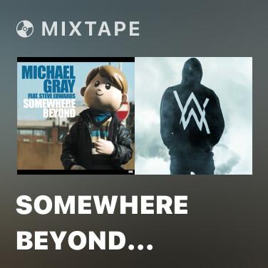 Mixtape Somewhere Beyond (Radio Edit) - Various Artists