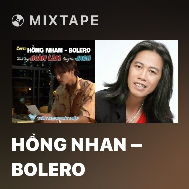 Mixtape Hồng Nhan – Bolero - Various Artists