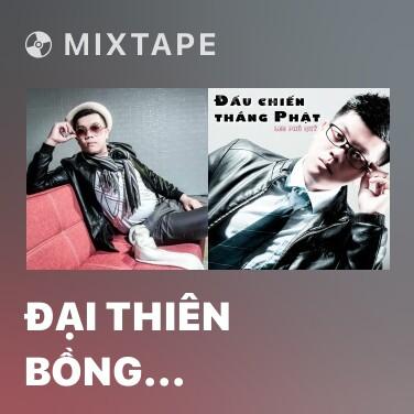 Mixtape Đại Thiên Bồng (Remix) - Various Artists