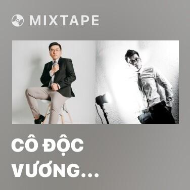 Mixtape Cô Độc Vương (Remix 4) - Various Artists