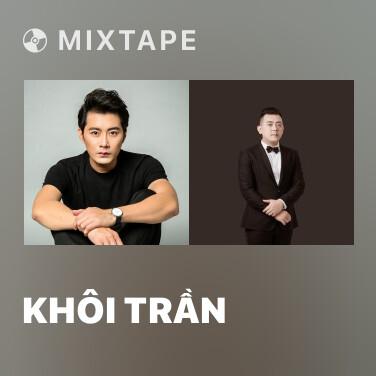 Mixtape Khôi Trần - Various Artists
