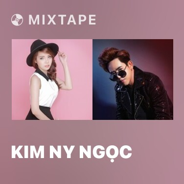 Mixtape Kim Ny Ngọc