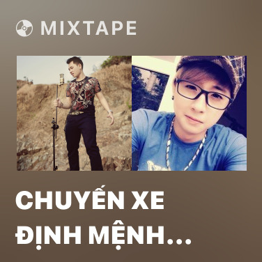 Radio Chuyến Xe Định Mệnh (Bus 44) - Various Artists