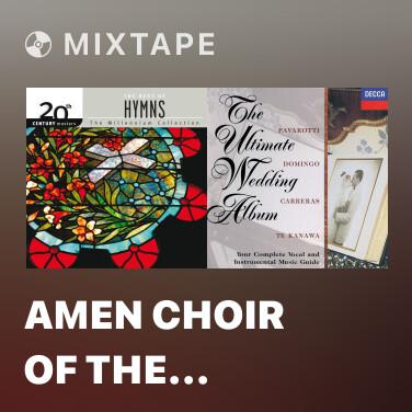 Mixtape Amen Choir Of The First Baptist Church - Various Artists