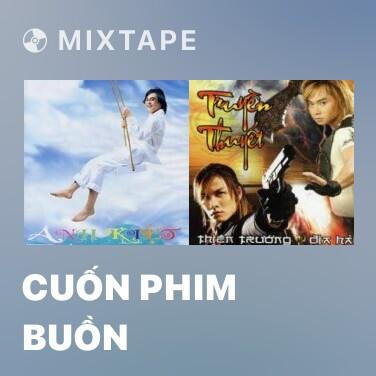 Mixtape Cuốn Phim Buồn - Various Artists