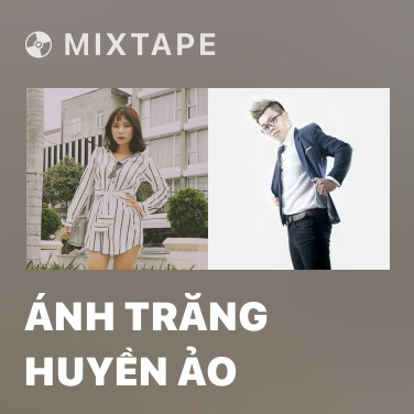 Mixtape Ánh Trăng Huyền Ảo - Various Artists