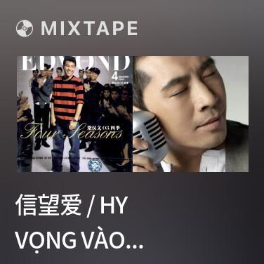 Radio 信望爱 / Hy Vọng Vào Tình Yêu - Various Artists