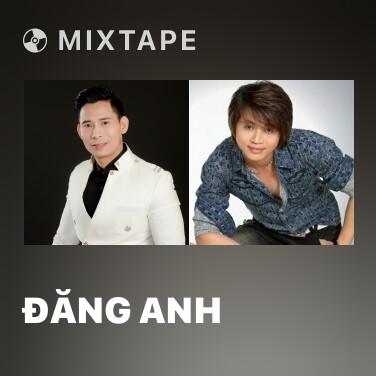 Mixtape Đăng Anh - Various Artists