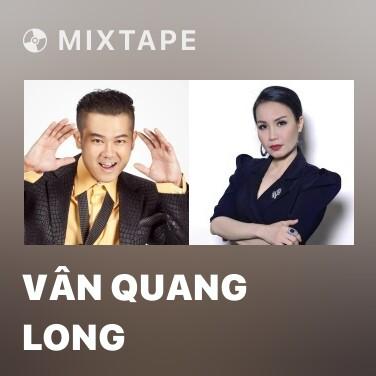 Radio Vân Quang Long - Various Artists