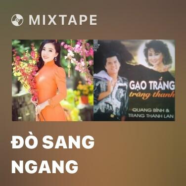 Mixtape Đò Sang Ngang - Various Artists