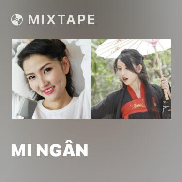 Mixtape Mi Ngân - Various Artists