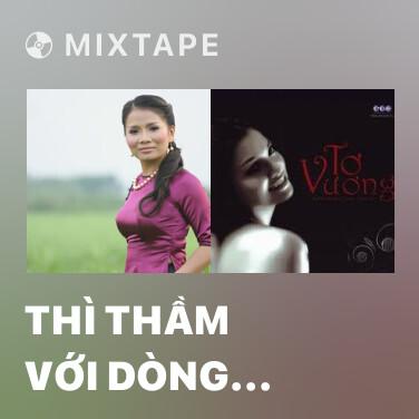 Mixtape Thì Thầm Với Dòng Sông - Various Artists