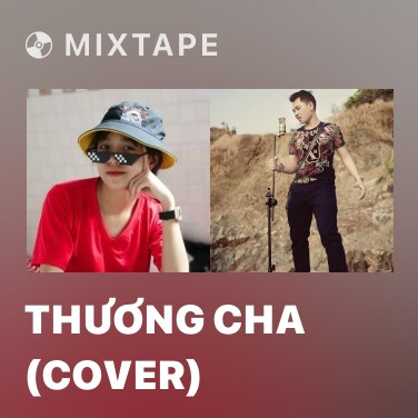 Radio Thương Cha (Cover) - Various Artists