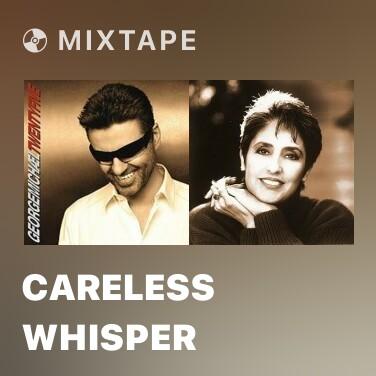 Radio Careless Whisper - Various Artists
