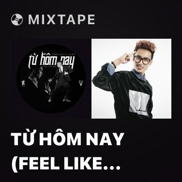 Radio Từ Hôm Nay (Feel Like Ooh) (SlimV Remix) - Various Artists