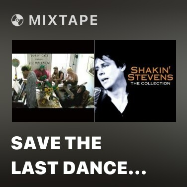 Radio Save the Last Dance for Me - Various Artists