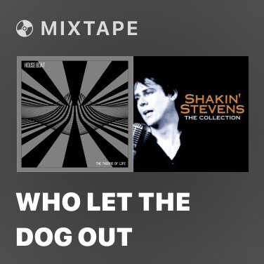 Radio Who Let The Dog Out -
