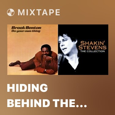 Mixtape Hiding Behind the Shadow of a Dream - Various Artists