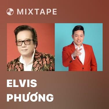 Mixtape Elvis Phương - Various Artists