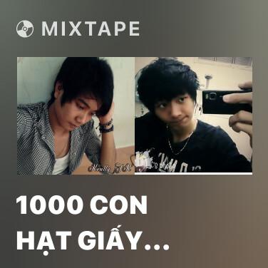 Mixtape 1000 Con Hạt Giấy Part 2 - Various Artists